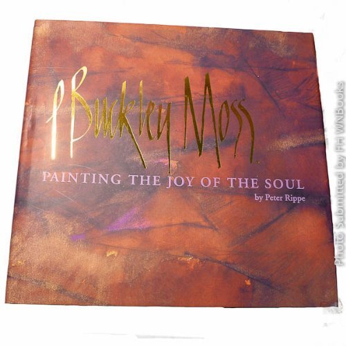Used, P. Buckley Moss: Painting the Joy of the Soul for sale  Delivered anywhere in USA