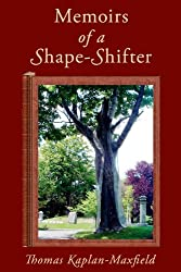 Memoirs of a Shape-Shifter