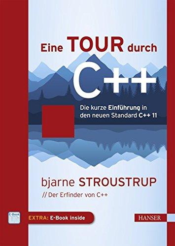Eine Tour durch C++: Die kurze Einführung in den neuen Standard C++11