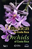 img - for Orqu deas de Costa Rica / Orchids of Costa Rica. Vol. 3 book / textbook / text book