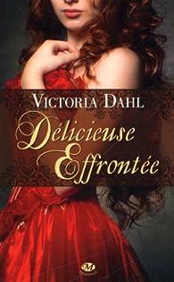 Délicieuse Effrontée par Victoria Dahl