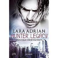 Hunter Legacy - Düstere Leidenschaft (Hunter-Legacy-Reihe, Band 1)