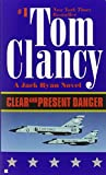 Clear and Present Danger (Jack Ryan #6)