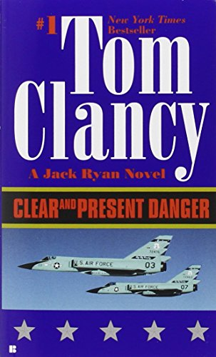 Clear and Present Danger (A Jack Ryan Novel)