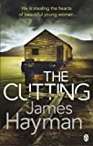 Front cover for the book The Cutting by James Hayman