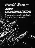 Jazz Improvisation: Eine umfassende Methode für alle Instrumente (German Language Edition) (Advance Music) (German Edition)