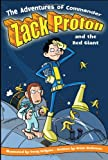 The Adventures of Commander Zack Proton and the Red Giant, Brian Anderson, 1416913645
