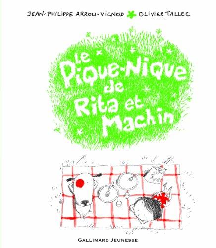 Le Pique-Nique De Rita ET Machin (French Edition)