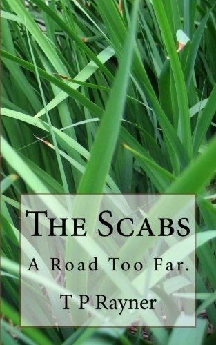 The Scabs: A road too far pdf epub