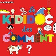 Kididoc : Le Kididoc des comment ? par Sylvie Baussier