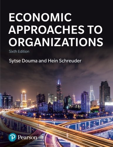 Economic Approaches to Organization (6th Edition) -  Douma, Sytse, Paperback