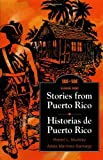 Stories from Puerto Rico, Barlow, G. and Stivers, William N., 0844204021