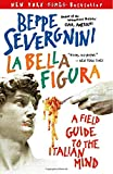 italian geography - La Bella Figura: A Field Guide to the Italian Mind