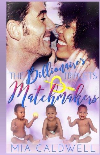 Download The Billionaire's Triplets Matchmakers (Volume 2) ebook