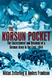 Korsun Pocket: The Encirclement and Breakout of a