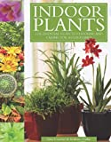 img - for Indoor Plants: The Essential Guide to Choosing and Caring for Houseplants book / textbook / text book