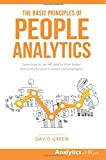 """The Basic Principles of People Analytics - Learn how to use HR data to drive better outcomes for your business and employees"" av Mr. Erik van Vulpen"