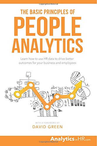 Price comparison product image The Basic Principles of People Analytics: Learn how to use HR data to drive better outcomes for your business and employees