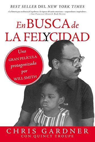 En busca de la felycidad (Pursuit of Happyness - Spanish Edition) [Chris Gardner] (Tapa Blanda)