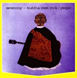 Ceremony: Buddha Meet Rock