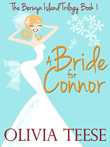 A Bride for Connor: The Berwyn Island Trilogy Book 1