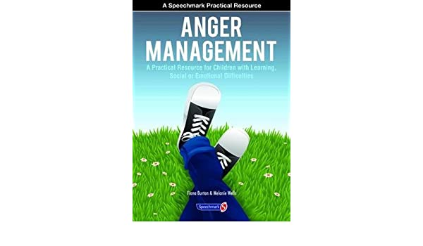 Anger Management: A Practical Resource for Children with Learning ...