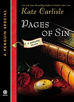 Pages of Sin: A Bibliophile Mystery An eSpecial from New American Library: A Bibliophile Mystery  (A Penguin Special from New American Library) by [Carlisle, Kate]