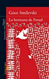 La Hermana de Freud, Goce Smilevski, 6071124646