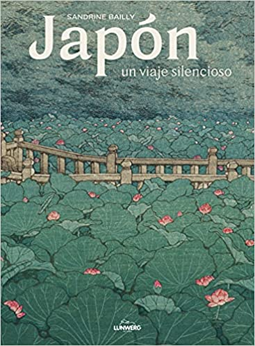 Japón, un viaje silencioso de Sandrine Bailly