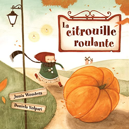 (La citrouille roulante (French)