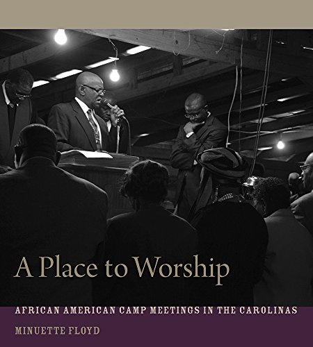 Search : A Place to Worship: African American Camp Meetings in the Carolinas (Non Series)