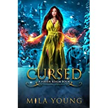 Cursed: A Reverse Harem Fairy Tale Retelling (Haven Realm)