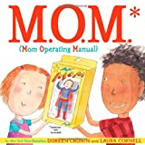 M. O. M. (Mom Operating Manual), Doreen Cronin, 141696150X