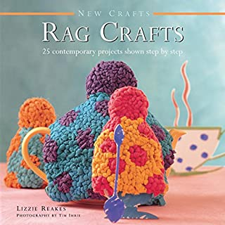 Book Cover: New Crafts: Rag Crafts: 25 Contemporary Projects Shown Step By Step