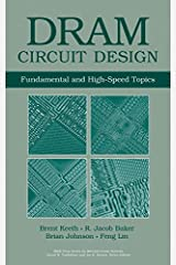 DRAM Circuit Design: Fundamental and High-Speed Topics Hardcover