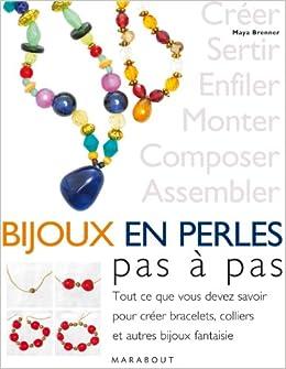 Faire ses bijoux en perles: Pas à pas