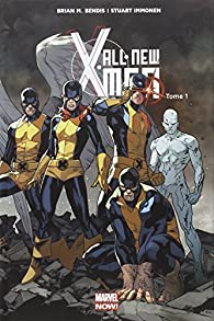 All New X-Men tome 1 par  Brian Michael Bendis