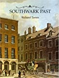 Southwark Past, Richard Tames, 0948667729