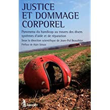 Justice et dommage corporel