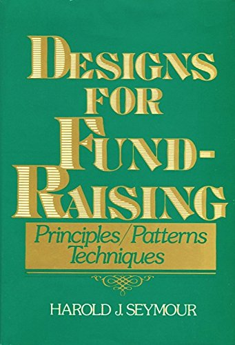 Designs for Fund-Raising: Principles, Patterns, and Techniques