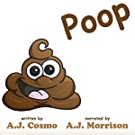 Poop | A. J. Cosmo