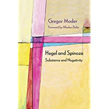 Hegel and Spinoza: Substance and Negativity (Diaeresis)
