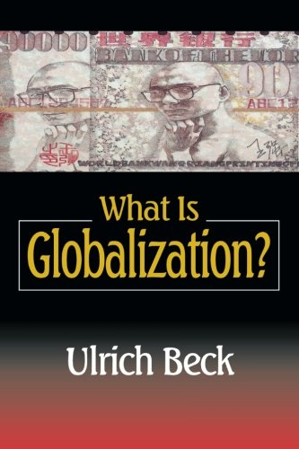 What Is Globalization? by Polity