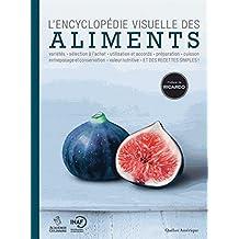 ENCYCLOPÉDIE VISUELLE DES ALIMENTS (L') ÉD.2017