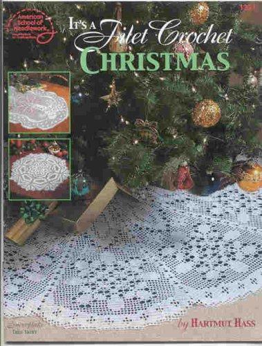 Christmas Filet Crochet - It's A Filet Crochet Christmas by Hartmut Hass -Book#1321