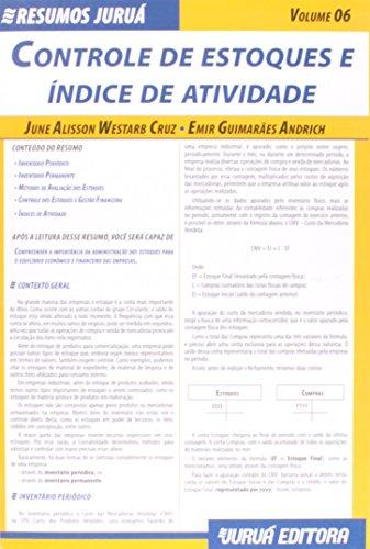 Controle de Estoques e Índice de Atividade - Volume 6. Coleção Resumos Juruá