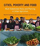 Cities, Poverty and Food, Henk De Zeeuw and Marielle Dubbeling, 1853397091