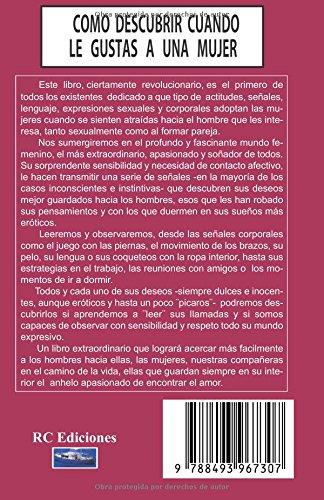 Como descubrir cuando le gustas a una mujer: Señales sexuales de mujer (Spanish Edition): Milos Galloway: 9788493967307: Amazon.com: Books