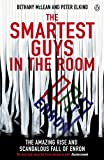 img - for The Smartest Guys in the Room: The Amazing Rise and Scandalous Fall of Enron by Peter Elkind (30-Sep-2004) Paperback book / textbook / text book