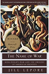 The Name of War: King Philip's War and the Origins of American Identity Kindle Edition
